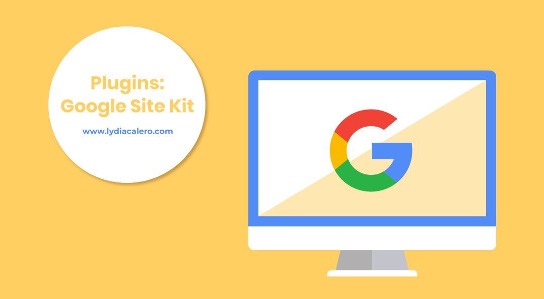Google Site Kit: guía para usar el plugin de Google para WordPress