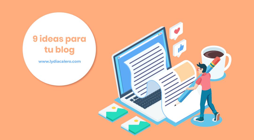 9 ideas para generar más tráfico web con tu blog