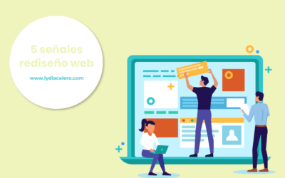 5 señales de que necesitas un rediseño web urgente