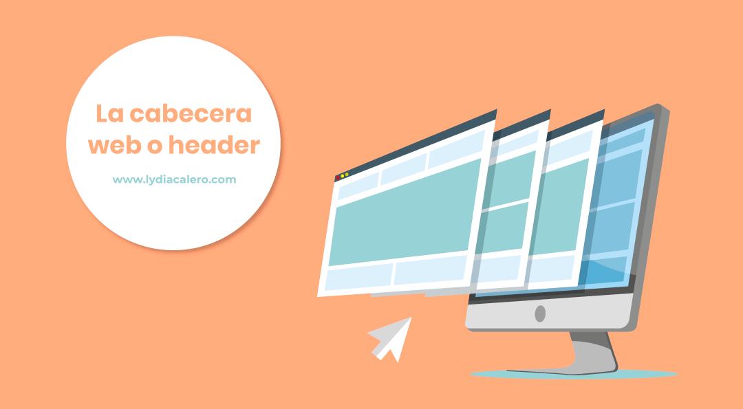 Cabecera web o header: elementos esenciales + 5 ejemplos para inspirarte
